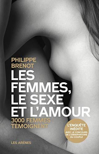 9782352041955: Les femmes, le sexe et l'amour