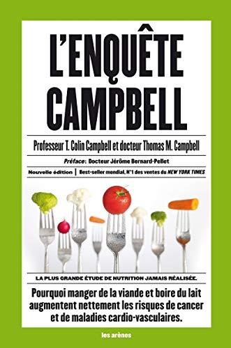 9782352042419: L'enquête Campbell: La plus grande étude de nutrition jamais réalisée (politique actualités)