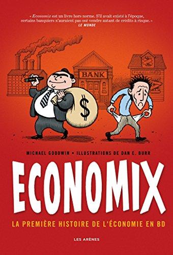 9782352042433: Economix; la première histoire de l'économie en BD