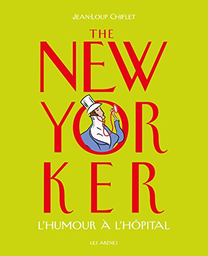 9782352043461: The New Yorker l'humour à l'hôpital