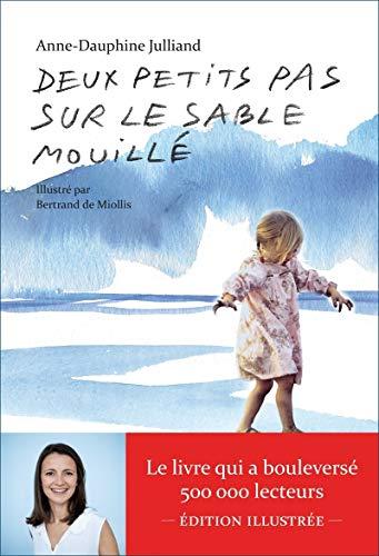 9782352044413: DEUX PETITS PAS SUR LE SABLE MOUILLE ILLUSTRE (AR.TEMOIGNAGE)