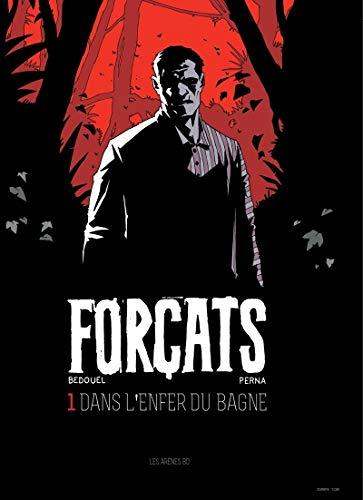 9782352045496: FORCATS TOME 1: DANS L'ENFER DU BAGNE