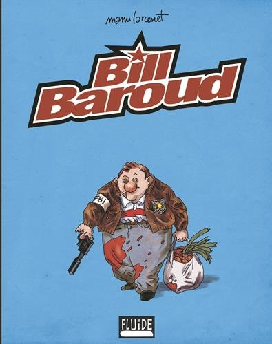 9782352070023: Bill Baroud (French Edition)