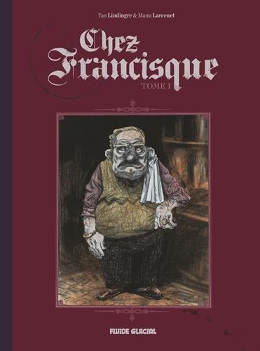9782352070092: Chez Francisque, Tome 1