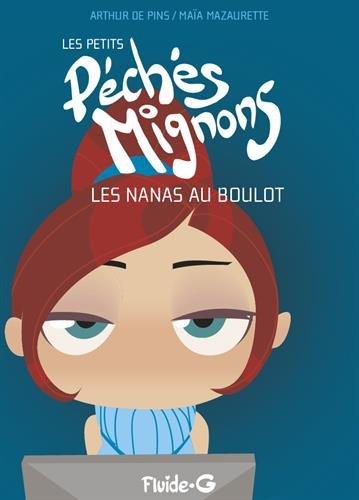 9782352070894: Les petits Péchés Mignons, tome 4 : Les nanas au boulot - Pour les mecs