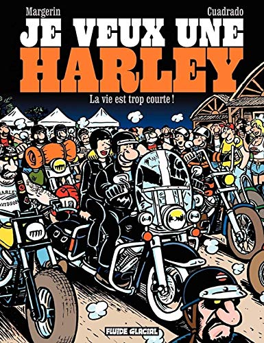 9782352071785: je veux une Harley