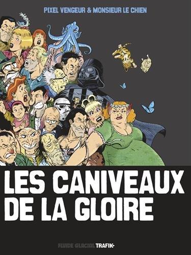 9782352075172: Les Caniveaux de la Gloire