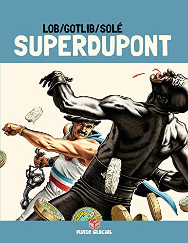 9782352075721: Superdupont, Tome 3 : Opération Camembert : Edition 40 ans avec dossier exclusif