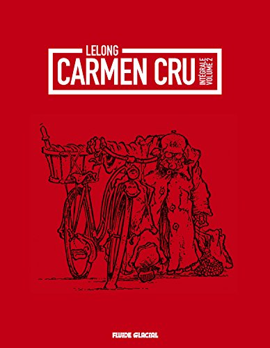 CARMEN CRU INTÉGRALE T.02: LELONG