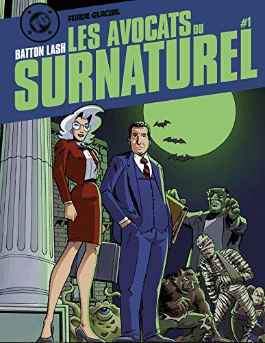 9782352075882: Les Avocats du surnaturel, Volume 1