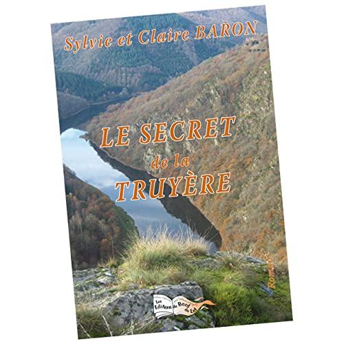 9782352081135: Le secret de la Truyère