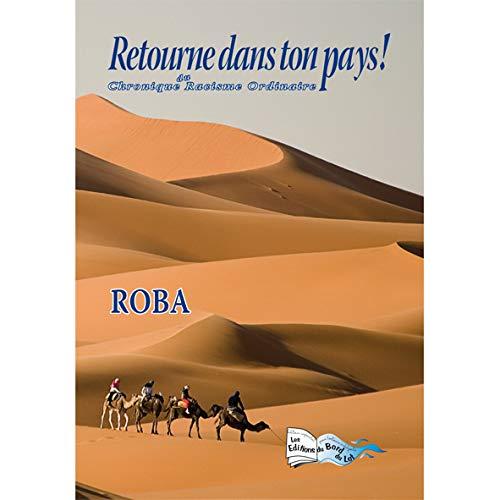 9782352081845: Retourne Dans Ton Pays!