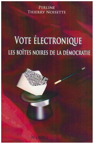 9782352091134: Vote �lectronique : les bo�tes noires de la d�mocratie
