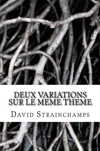 9782352092698: Deux Variations Sur le Meme Th�me