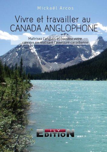 9782352093855: Vivre et Travailler au Canada Anglophone