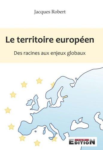 9782352094692: le territoire europeen des racines aux enjeux globaux