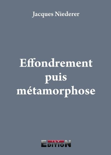 9782352094906: Effondrement puis métamorphose (French Edition)