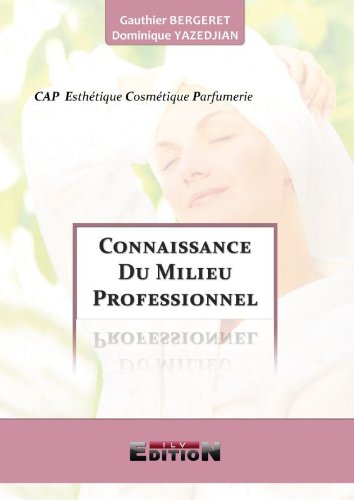 9782352094968: connaissance du milieu professinnel cap esthetique cosmetique