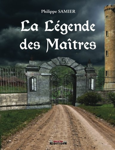9782352096351: La Légende des Maîtres 1 (Volume 1) (French Edition)