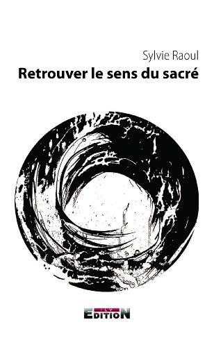 9782352096429: Retrouver le sens du sacré