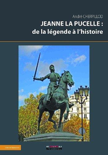 9782352097716: Jeanne la Pucelle : de la L�gende a l'Histoire