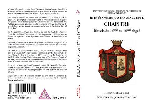 9782352130031: Chapitre - Rite Ecossais Ancien & Accepte - Rituels du 15eme au 18eme Degré