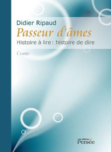 9782352160793: Passeur d'Ames Histoire a Lire Histoire a Dire