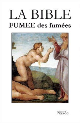 9782352160878: La Bible, Fumee des Fumee - la Bible, Poursuite de Vent