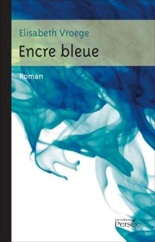 9782352161202: Encre Bleue