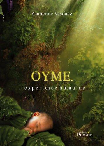 9782352163923: Oyme l'Expérience Humaine