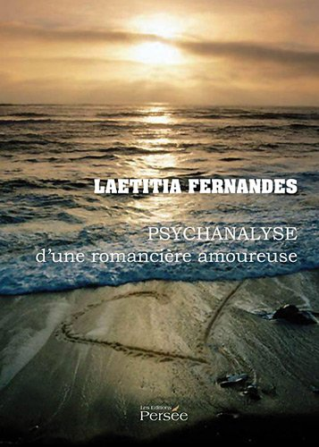9782352165989: Psychanalyse d'une romanciere amoureuse (French Edition)