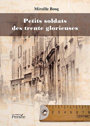 9782352166672: Petits Soldats des Trente Glorieuses