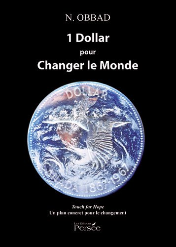 9782352167129: 1 Dollar pour changer le monde : Un plan concret pour le changement