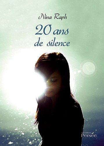 9782352167365: 20 ans de silence (French Edition)