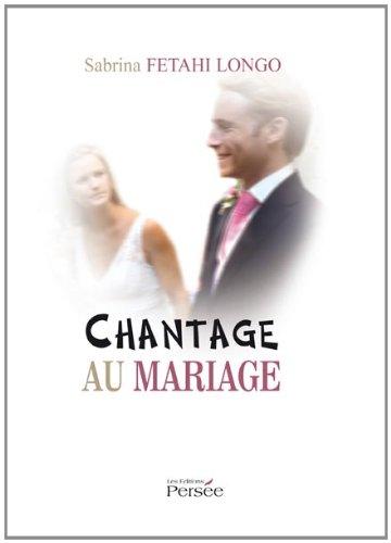 9782352167631: Chantage au Mariage