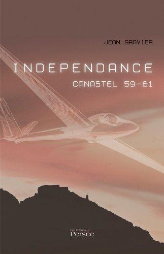 Indépendance. Canastel 59-61: Gravier, Jean