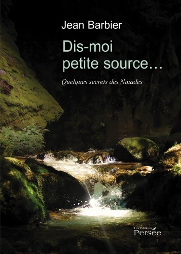 9782352169215: Dis-moi petite source... (French Edition)