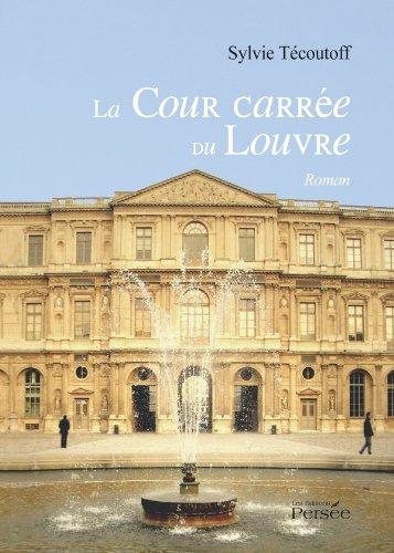 9782352169376: La Cour carr�e du Louvre