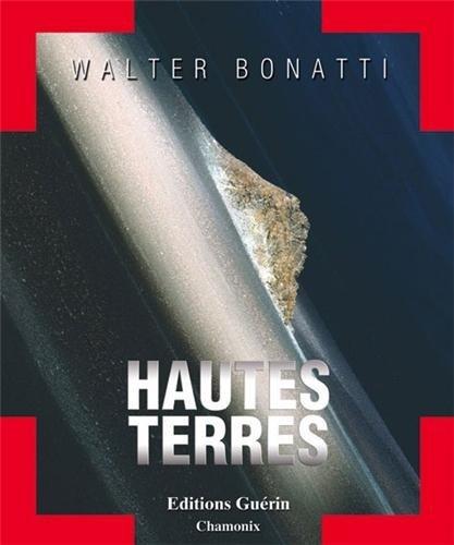 Hautes terres: Bonatti Walter