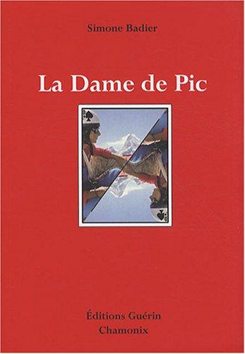 9782352210276: La Dame de Pic