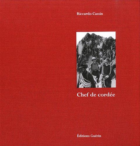 Chef de Cordée (French Edition)