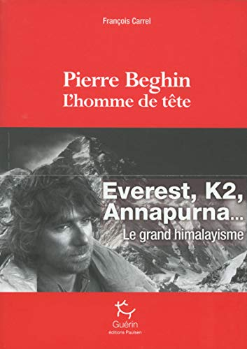 9782352210917: Pierre Beghin : L'homme de tête