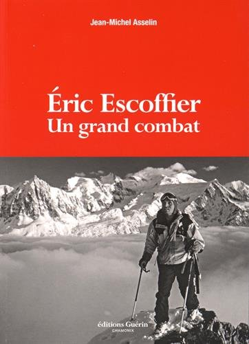 9782352211273: Eric Escoffier : Un grand combat