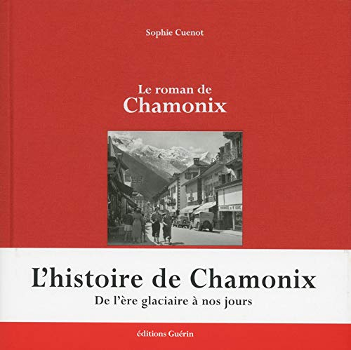 9782352211457: Le roman de Chamonix