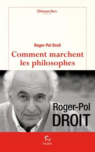 9782352211525: Comment marchent les philosophes