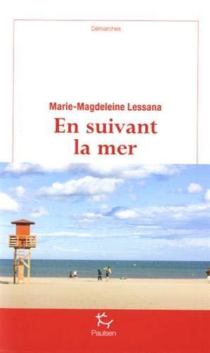 EN SUIVANT LA MER: LESSANA MARIE-MAGDELEIN