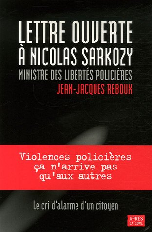 9782352270270: Lettre ouverte a Nicolas Sarkozy, ministre des libertes policieres (French Edition)
