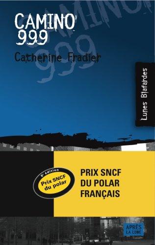 9782352270379: Camino 999 (French Edition)