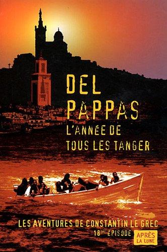 9782352270607: L'année de tous les Tanger