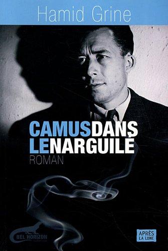 9782352270676: Camus dans le narguilé